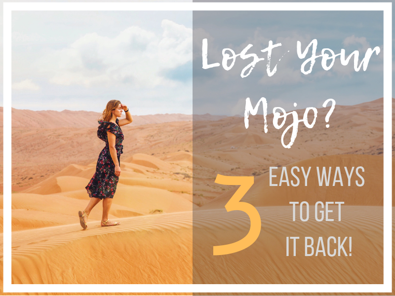 Girl searching - Lost Your Mojo? 3 easy ways to get it back!